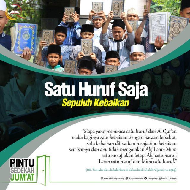 Satu Huruf Saja Sepuluh Kebaikan Takrimul Quran