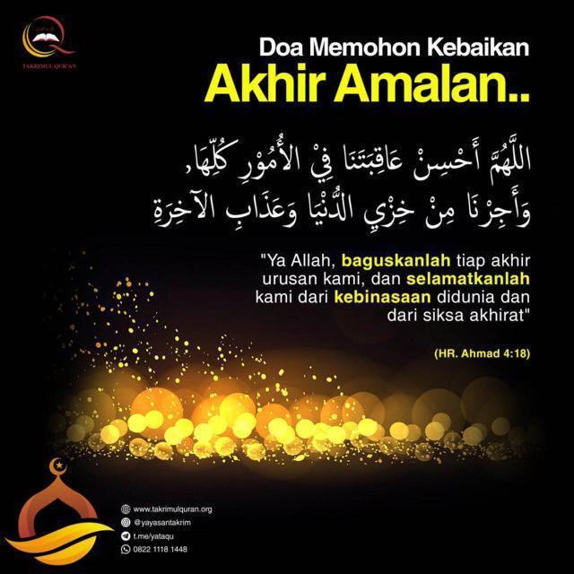 DOA MEMOHON KEBAIKAN AKHIR AMALAN.. Takrimul Quran