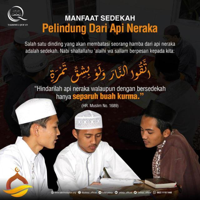 MANFAAT SEDEKAH Pelindung dari Api Neraka Takrimul Quran